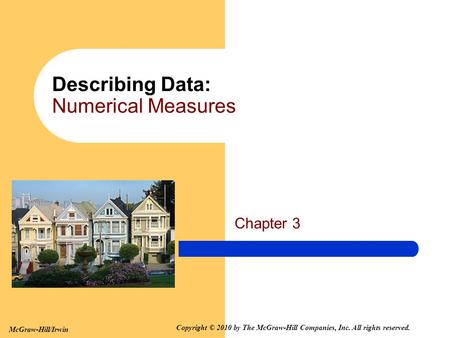 Describing Data: Numerical Measures