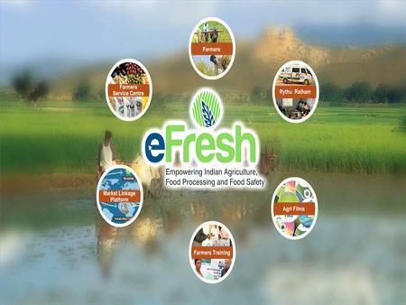 e-Learning Page - 1 www.eFreshindia.com INTRODUCTION to e-LEARNING on eFresh: Food Safety and Quality Standards – National and International Compliance.