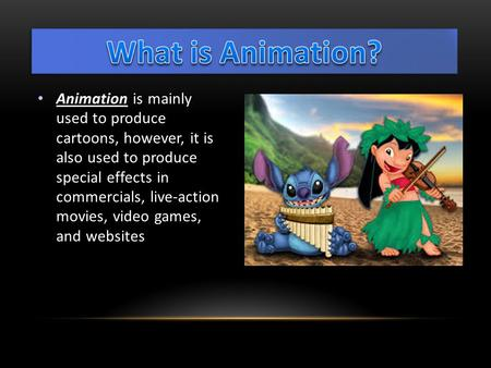 Animation is mainly used to produce cartoons, however, it is also used to produce special effects in commercials, live-action movies, video games, and.