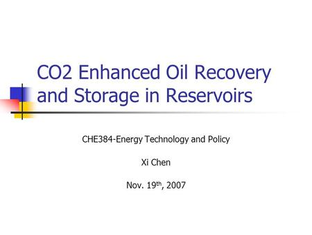 CO2 Enhanced Oil Recovery and Storage in Reservoirs