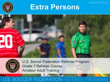 Extra Persons U.S. Soccer Federation Referee Program