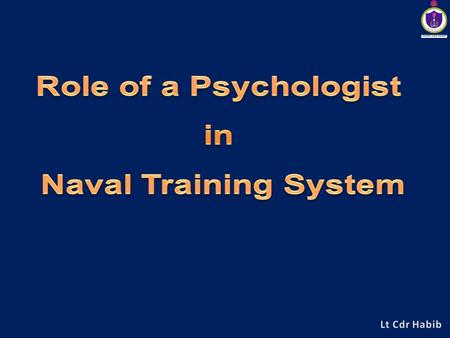 2 3 4 MILITARY PSYCHOLOGY Military psychology is the research, design and application of psychological theories and empirical data towards understanding,
