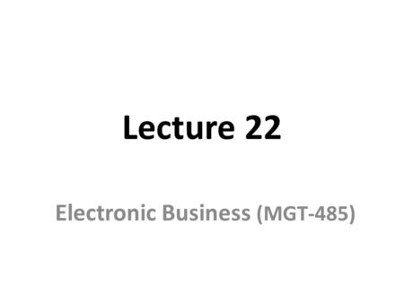 Electronic Business (MGT-485)