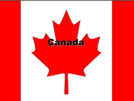 "Canada. Canada's Name Canada is a country in North America and is also the second largest country in the world. The word ""Canada"" comes from an old Huron."