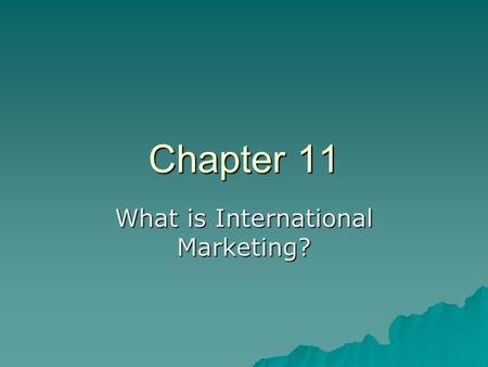 What is International <strong>Marketing</strong>?