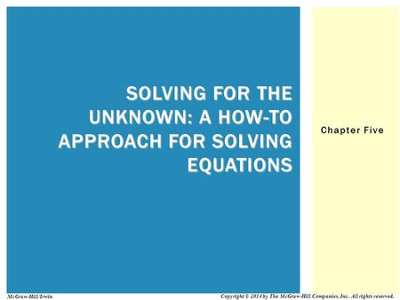 Solving for the Unknown: A How-To Approach for Solving Equations