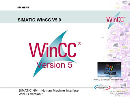 SIMATIC WinCC V5.0 WinCC V5 Under Windows NT.