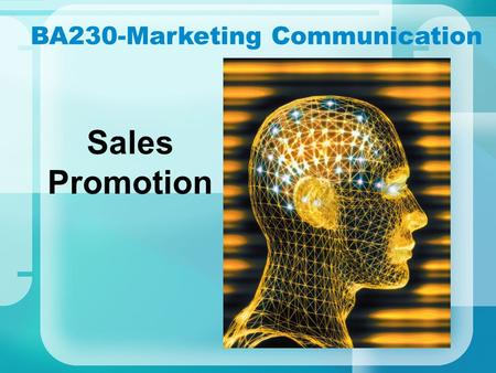 BA230-Marketing Communication