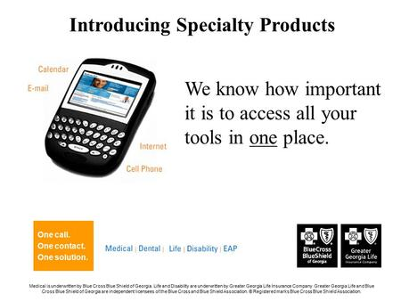 We know how important it is to access all your tools in one place. One call. One contact. One solution. Introducing Specialty Products Medical is underwritten.