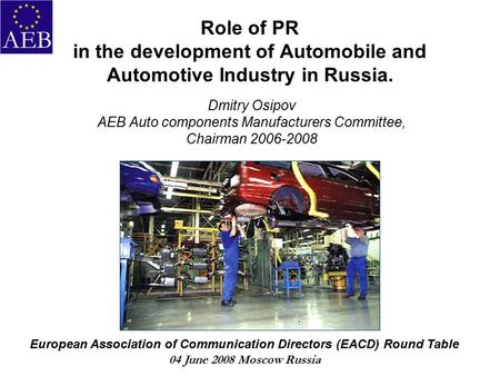 russia automobile industry The automobile industry in russia is compared with its peer countries in the region for better understanding of the current status of the industry further, regional and global trends in automotive industry are also included in the research publication.