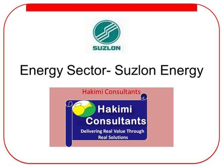 <strong>Energy</strong> Sector- Suzlon <strong>Energy</strong>