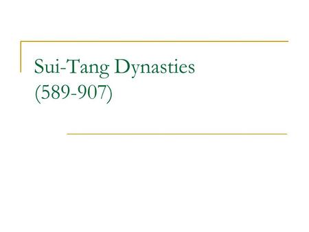 Sui-Tang Dynasties (589-907). Sui Dynasty (581-618) Picture #1.