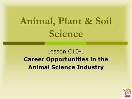 Animal, Plant & Soil Science