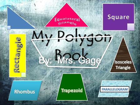 My Polygon Book. Polygon An enclosed shape with 3 or more straight sides. PolygonTriangleQuadrangle.