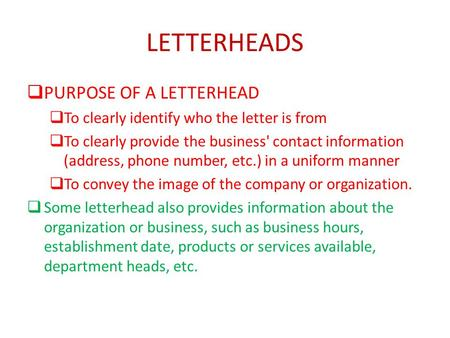 LETTERHEADS PURPOSE OF A LETTERHEAD