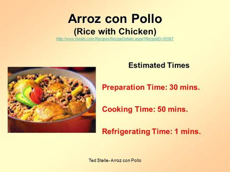 Ted Stelle- Arroz con Pollo Arroz con Pollo Arroz con Pollo (Rice with Chicken)