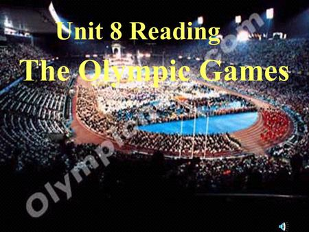Unit 8 Reading The Olympic Games. weightlifting wrestling.