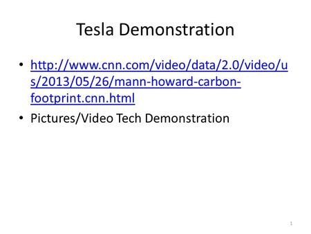 Tesla Demonstration  s/2013/05/26/mann-howard-carbon- footprint.cnn.html