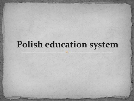 Polish education system
