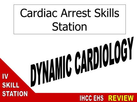 Cardiac Arrest Skills Station