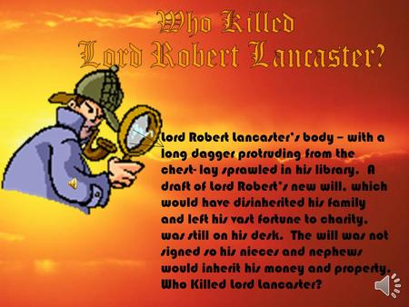 Who Killed Lord Robert Lancaster?