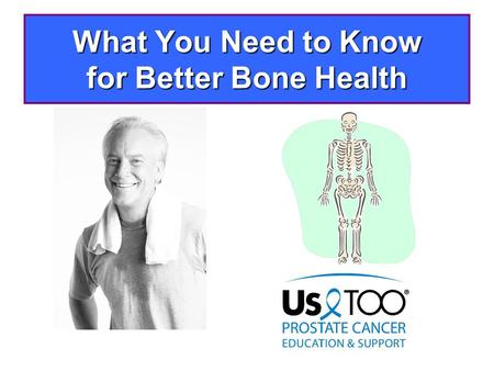 What You Need to Know for Better Bone Health. A quick lesson about bones: Why healthy bones matter The healthier your bones The more active you can be.
