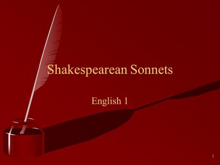 1 Shakespearean Sonnets English 1. 2 William Shakespeare.