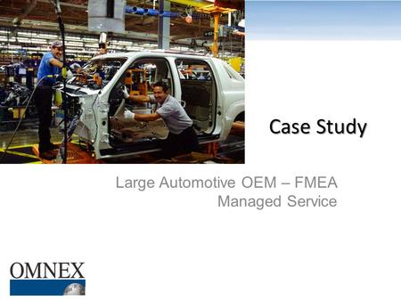 Large Automotive OEM – FMEA Managed Service