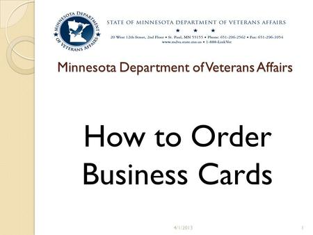Minnesota Department of Veterans Affairs How to Order Business Cards 4/1/20131.