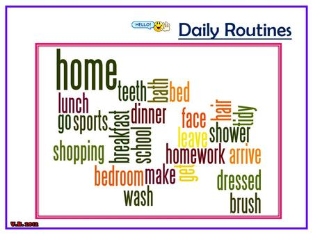 Daily Routines V.B. 2012.