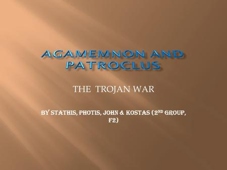 THE TROJAN WAR BY STATHIS, PHOTIS, JOHN & KOSTAS (2 ND GROUP, f2)