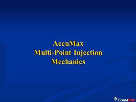 AccuMax Multi-Point Injection Mechanics