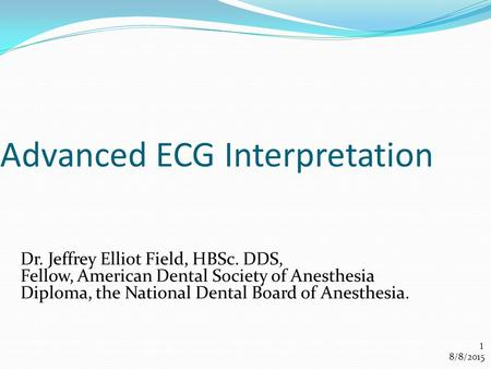 Advanced ECG Interpretation