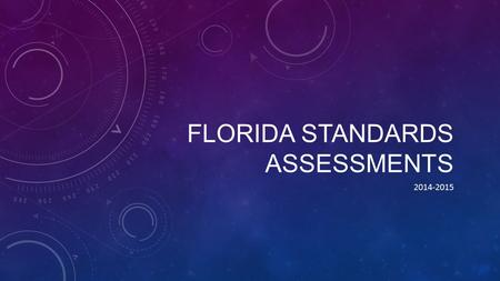 FLORIDA STANDARDS ASSESSMENTS 2014-2015. FSA MATHEMATICS ASSESSMENTS COMPUTER-BASED TESTING FOR 2014-2015 Grades 3-4 Paper-based test Grades 5-6 Computer-based.
