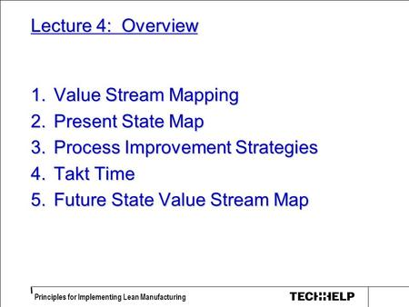Process Improvement Strategies Takt Time Future State Value Stream Map