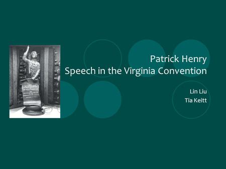 speech in the virginia convention thesis American history - analysis of patrick henry's speech to the virginia convention.