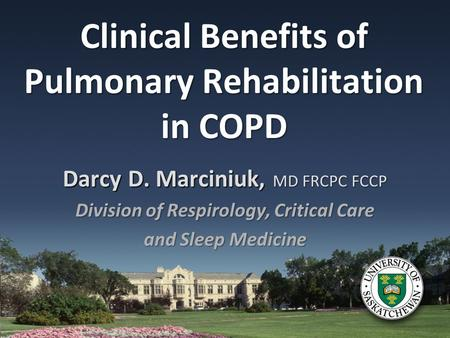Clinical Benefits of Pulmonary Rehabilitation in COPD