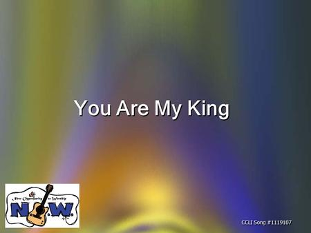You Are My King CCLI Song #1119107. I'm forgiven, because You were forsaken; I'm accepted, You were condemned; I'm alive and well, Your Spirit is within.