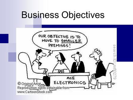 Business Objectives. DO NOW Introducing the Topic page 56 Business Studies book, answer all questions.