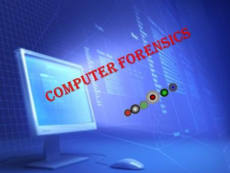 What is meant by computer forensics?  Principle, Function of computer forensics.  History about computer forensics.  Needs of computer forensics.