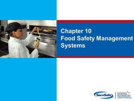 Chapter 10 Food Safety Management Systems. 8-2 Objectives Objectives: Food safety management systems Active managerial control Hazard Analysis Critical.