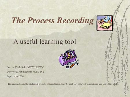 The Process Recording A useful learning tool