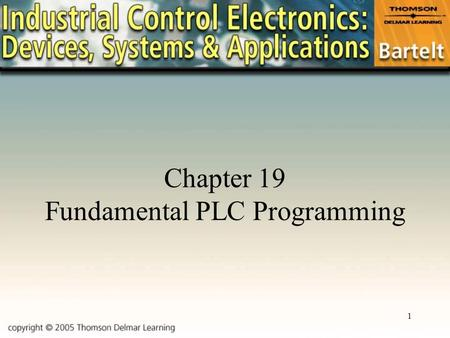 Chapter 19 Fundamental PLC Programming