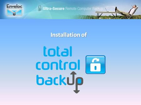 After running the installation program and agreeing to the Service Agreement, the configuration process begins. You will determine what gets backed up.