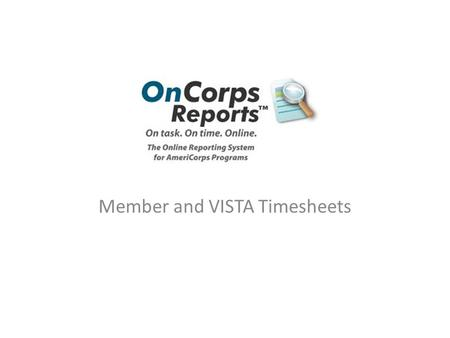 Member and VISTA Timesheets