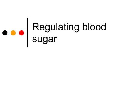 Regulating blood sugar. The Pancreas Medline Plus © 2008 Paul Billiet ODWSODWS.