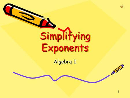 Simplifying Exponents