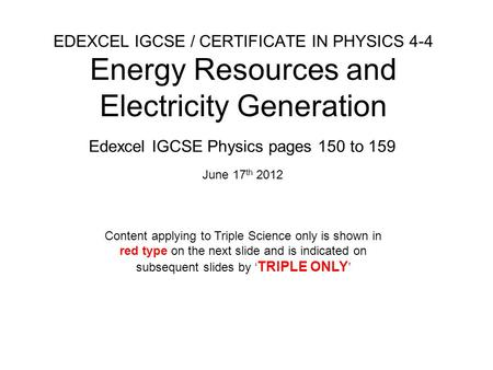 Edexcel IGCSE Physics pages 150 to 159