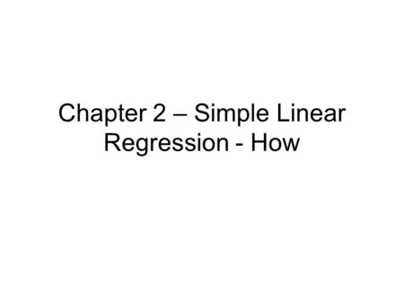 Chapter 2 – Simple Linear Regression - How. Here is a perfect scenario of what we want reality to look like for simple linear regression. Our two variables.