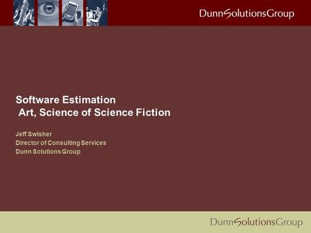 Software Estimation Art, Science of Science Fiction